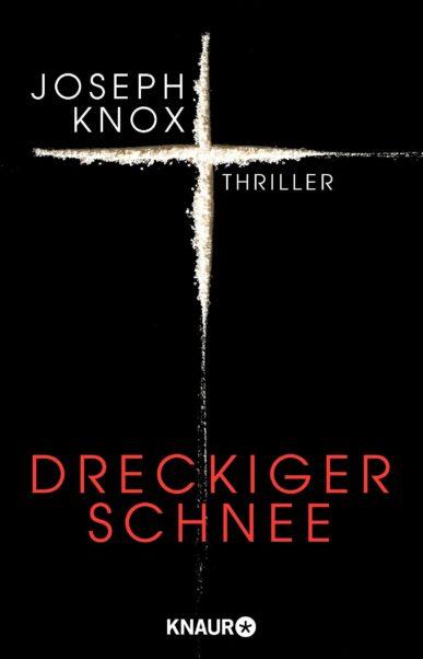 Cover Jospeh Knox, Dreckiger Schnee, übersetzt von Andrea O'Brien