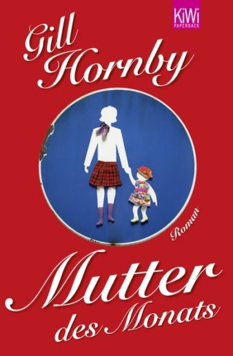 Coverphoto Gill Hornby Mutter des Monats
