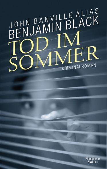 Cover Tod im Sommer, Benjamin Black, übersetzt von Andrea O'Brien