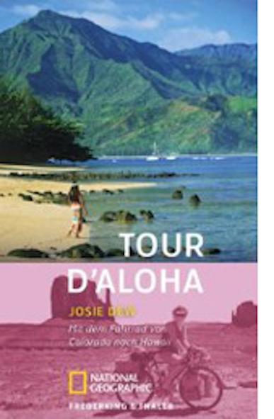 Titelbild Tour d'Aloha, Josie Dew, dt. von Andrea O'Brien