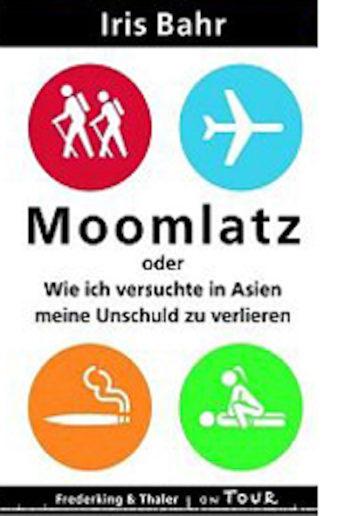 Coverfoto Moomlatz, Iris Bahr, dt. von Andrea O'Brien