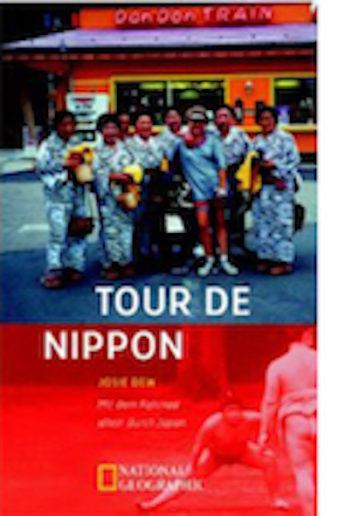 Titelbild Tour de Nippon, Josie Dew dt. von Andrea O'Brien