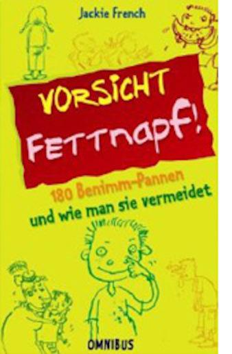 Cover Vorsicht Fettnapf! von Jackie French, dt. von Andrea O'Brien