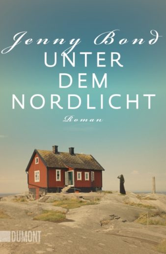 Coverfoto Jenny Bond, Unter dem Nordlicht, übersetzt von Andrea O'Brien und Ursula Wulfekamp