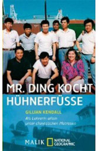 Cover von Mr. Ding kocht Hühnerfüße, Gillian Kendall, übersetzt von Andrea O'Brien