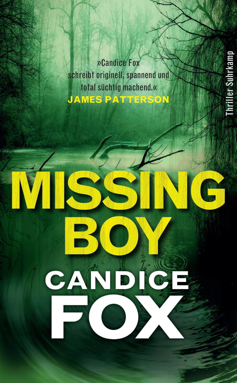 Cover Missing Boy, Candice Fox - in der dt. Übersetzung von Andrea O'Brien