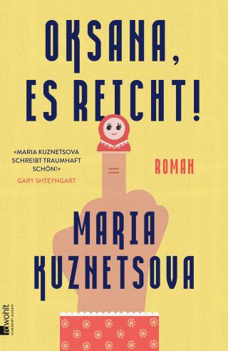 Cover Oksana, es reicht, Maria Kuznetsova. Übersetzt von Andrea O'Brien